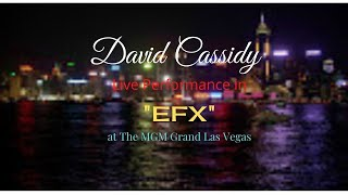 David Cassidy - Photographed Live! - EFX At MGM Grand Las Vegas 1997