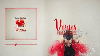 Virus By Madiba Tha Classic ( Video Lyrics )