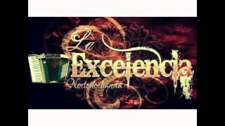 La Excelencia Del Norteño Banda-Esa Morena