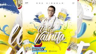 Don Miguelo - Llevo La Vainita