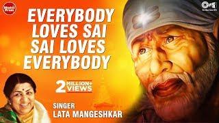 Everybody Loves Sai Sai Loves Everybody by Lata Mangeshkar - Saibaba Bhajan