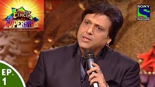 Comedy Circus Ke Superstars - Episode 1 - Govinda in Comedy Circus Ke Superstars