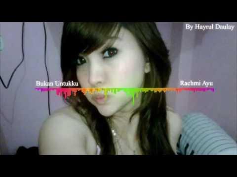 Rachmi Ayu - Bukan Untukku Remix