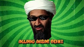 Allahu Akbar Remix (Dj inappropriate) (original)
