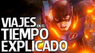 The Flash - Viajes En El Tiempo Explicado