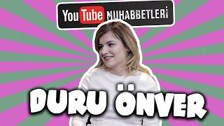 DURU ÖNVER - YouTube Muhabbetleri #42