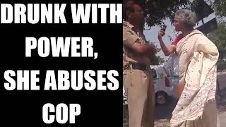 Delhi woman threatens cop, claims to be SC judge relative, Watch Video | Oneindia News
