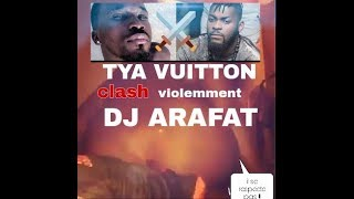 SexTape : TYA VUITTON menace violemment DJ ARAFAT
