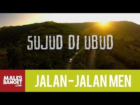 Jalan2Men 2015 Bali Sujud di Ubud