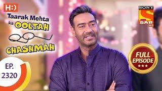 Taarak Mehta Ka Ooltah Chashmah - तारक मेहता - Ep 2320 - Full Episode - 21st October, 2017