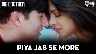 Piya Jab Se More Naina - Big Brother - Sunny Deol & Priyanka Chopra