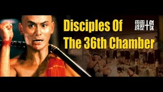 Disciples of the 36th Chamber of Shaolin Intro