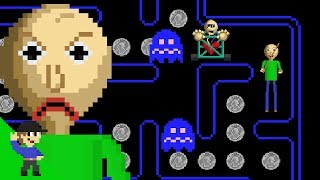 Baldi would be OP in Pacman