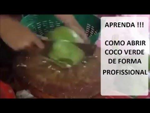 Como abrir um Coco Verde de forma Profissional - INCRIVEL
