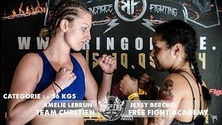 Ring of Fire 3 - Paris - COMBAT -56kgs (Amelie Lebrun VS. Jessy Berchel)