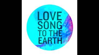 Love Song To The Earth feat Leona Lewis Snippet