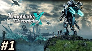 XENOBLADE CHRONICLES X (WiiU) - Episodio 1: Un nuevo hogar    Gameplay / Let´s Play en Español