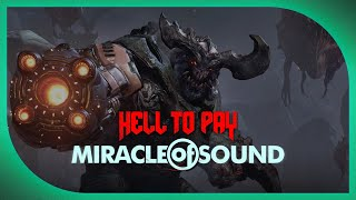 doom song  hell to pay by miracle of sound