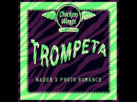 Nader x Photo Romance - Trompeta (Free Download)