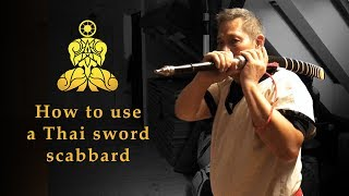DAB - How to use a Thai sword scabbard