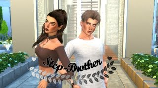 Sims 4 Series - Step-Brother Episode 1