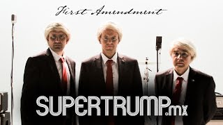 SuperTrump.mx First Amendment