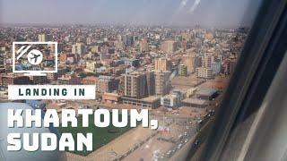 Landing in Khartoum, Sudan