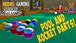 Scrap Mechanic - Pool and Rocket Darts!