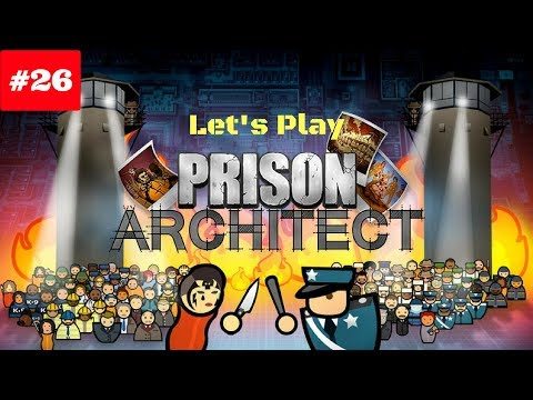 Let's Play Prison Architect: Episode 26 - Gangs fight for control - Prison Architect 2.0