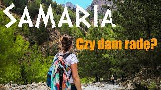 KRETA: WĄWÓZ SAMARIA – Jak przygotować się na wycieczkę? | Crete Samaria Gorge (Kreta 2017)