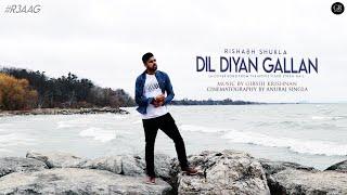 Dil Diyan Gallan Cover Rishabh Shukla Atif Aslam Gr Music Tiger Zinda Hai