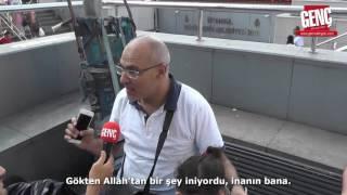 Yabancı Turist: Kalbimdekilere İnanın, Allah Türkiye