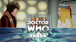 Doctor Who: Romana rescues the Doctor - Shada (Levine Animation)