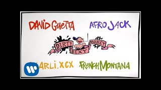 David Guetta & Afrojack - Dirty Sexy Money feat. Charli XCX & French Montana (Lyric Video)