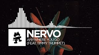 NERVO - Anywhere You Go (feat. Timmy Trumpet) [Monstercat Release]