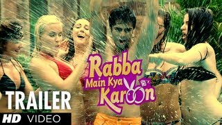 Rabba Main Kya Karoon Theatrical Trailer | Arshad Warsi, Akash Chopra