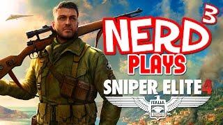 Nerd³ Plays... Sniper Elite 4 - Über Allies