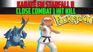 POCKETOWN: Karatê Em Starfall B, Close Combat 1 Hit Kill | EPICMON |