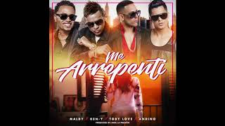 Maldy -Me Arrepenti Ft. Ken Y -Toby Love - Andino