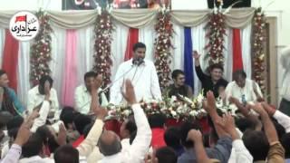 Zakir Ghulam Abbas Ratan | Jashan 12 Rajab 2017 | Mola Ali A.S | New Qasiday