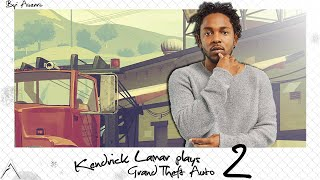 Kendrick Lamar Plays GTA Online! II | King Kunta