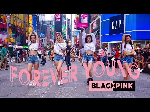 [HARU] [KPOP IN PUBLIC NYC] BLACKPINK(블랙핑크) - FOREVER YOUNG Dance Cover