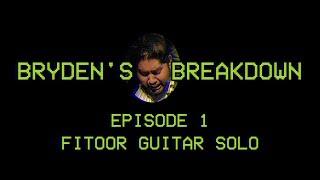 Bryden's Breakdown | Episode 1- Yeh Fitoor Mera Guitar Solo
