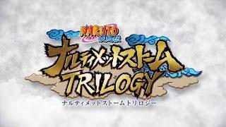 NARUTO Ultimate Ninja Storm Trilogy Trailer [OFFICIAL]