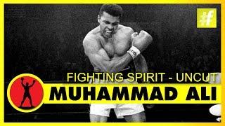 Muhammad Ali - Fighting Spirit | Uncut Version