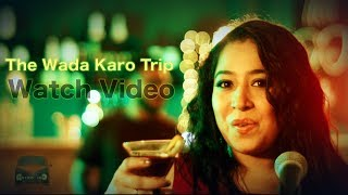 The Wada Karo Trip || OFFICIAL MUSIC VIDEO || RETRO INC.