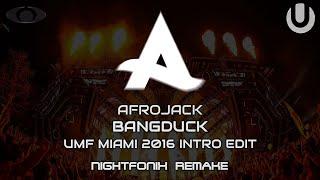 Afrojack - Bangduck [UMF 2016 Intro  Edit]