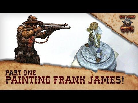 Xxx Mp4 How To Paint WWX Outlaw Underboss Frank James Part 1 3gp Sex