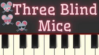 Easy Piano Tutorial: Three Blind Mice