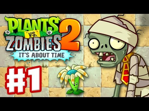 Plants vs. Zombies 2 It s About Time Gameplay Walkthrough Part 1 Ancient Egypt iOS